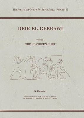 Deir el-Gebrawi, volume 1: The Northern Cliff