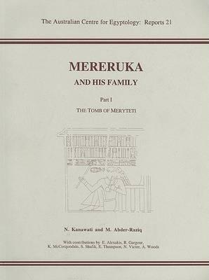 Mereruka and His Family: Part 1: The Tomb of Meryteti
