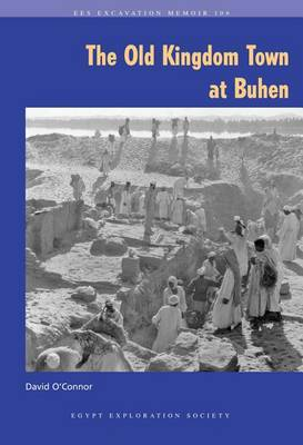 The Old Kingdom Town of Buhen
