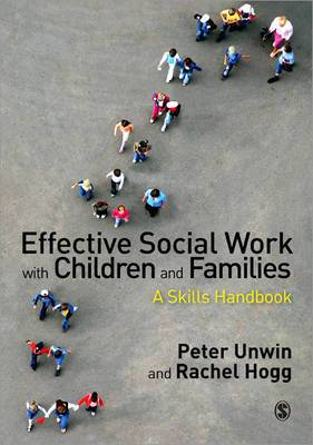 Effective Social Work with Children and Families: A Skills Handbook