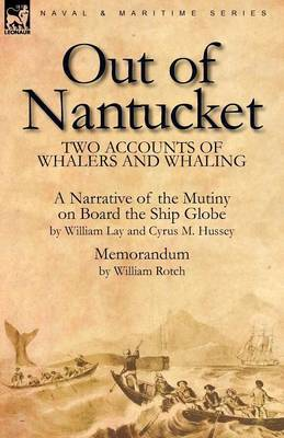 Out of Nantucket: Two Accounts of Whalers and Whaling