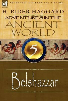 Adventures in the Ancient World: 5-Belshazzar
