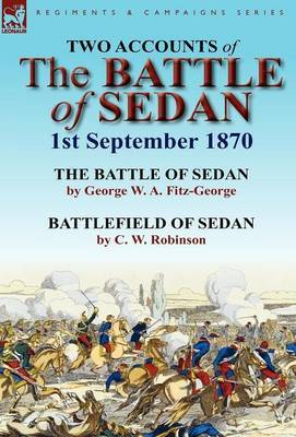 Two Accounts of the Battle of Sedan, 1st September 1870