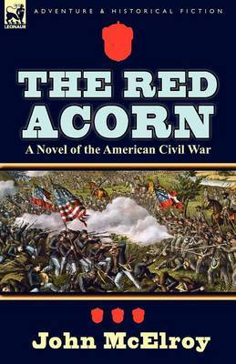 The Red Acorn: A Novel of the American Civil War