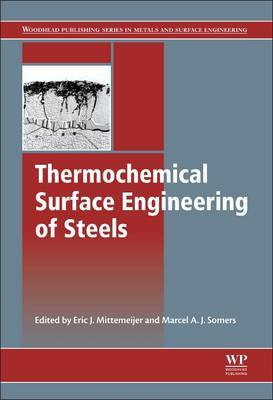 Thermochemical Surface Engineering of Steels: Improving Materials Performance