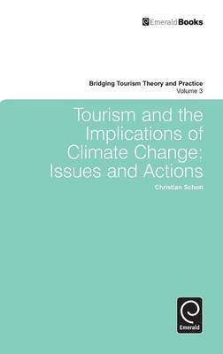 Tourism and the Implications of Climate Change: Issues and Actions