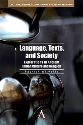 Language, Texts, and Society: Explorations in Ancient Indian Culture and Religion