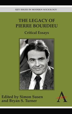 The Legacy of Pierre Bourdieu: Critical Essays
