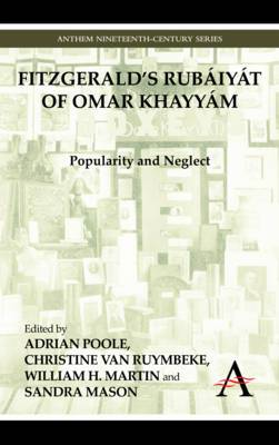 FitzGerald's Rubaiyat of Omar Khayyam: Popularity and Neglect