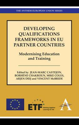Developing Qualifications Frameworks in EU Partner Countries: Modernising Education and Training