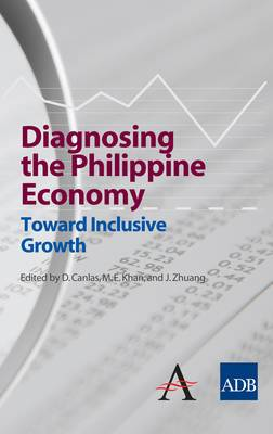 Diagnosing the Philippine Economy: Toward Inclusive Growth