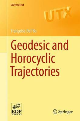 Geodesic and Horocyclic Trajectories