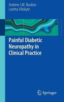 Painful Diabetic Neuropathy in Clinical Practice
