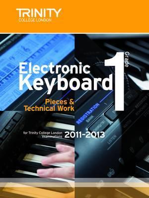 Electronic Keyboard Grade 1: 2011-2013