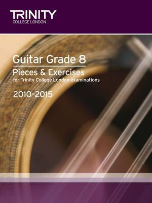 Guitar Exam Pieces Grade 8 2010-2015