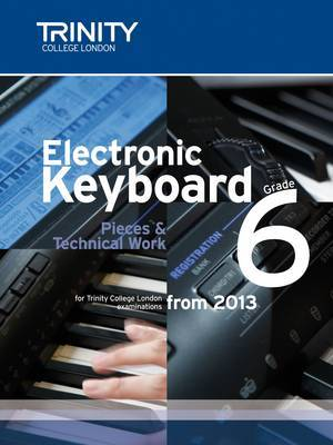 Electronic Keyboard Grade 6: 2013