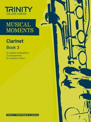 Musical Moments Clarinet: Book 3