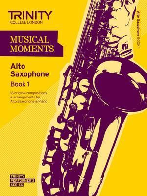 Musical Moments Alto Saxophone: Book 1