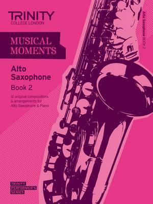 Musical Moments Alto Saxophone: Book 2
