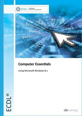 ECDL Computer Essentials Using Windows 8.1
