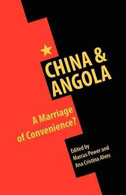 China and Angola: A Marriage of Convenience?