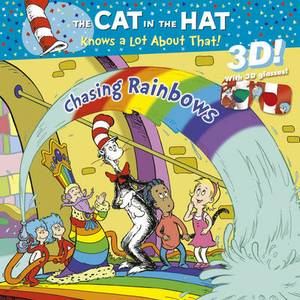 The Cat in the Hat Knows a Lot About That!: Chasing Rainbows 3D Storybook