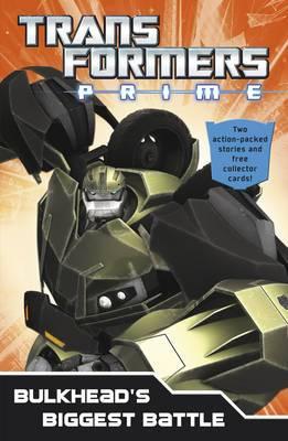 Transformers Prime: Bulkhead's Biggest Battle: Book 3