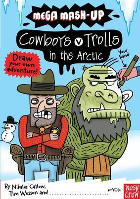 Mega Mash-Up: Cowboys v Trolls in the Arctic