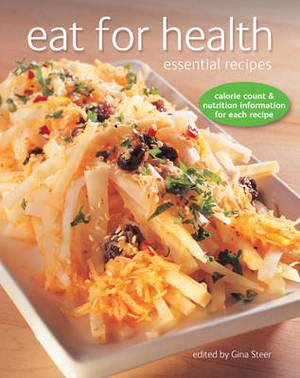 Eat for Health: Essential Recipies