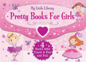 My Little Library: Pretty Books for Girls