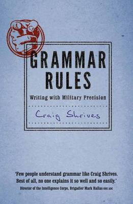 Grammar Rules: Writing with Military Precision