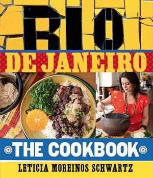 Rio De Janeiro: the Cookbook