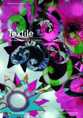 Textile: The Journal of Cloth & Culture: Volume 9, Issue 3