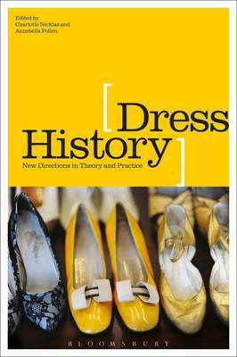 Dress History: New Directions in Theory and Practice