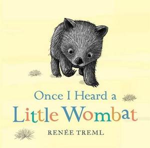 Once I Heard a Little Wombat