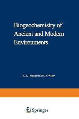 Biogeochemistry of Ancient and Modern Environments: Proceedings of the Fourth International Symposium on Environmental Biogeochemistry (ISEB) and, Conference on Biogeochemistry in Relation to the Mining Industry and Environmental Pollution (Leaching Confe