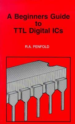 Beginners Guide to TTL Digital IC's