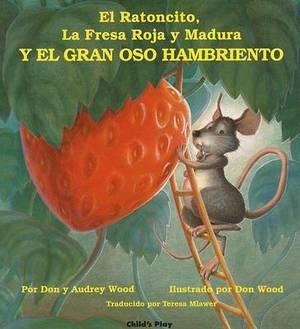 El Ratoncito, La Fresa Roja y Madura