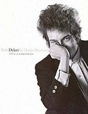 Bob Dylan: A Portrait of the Artist's Early Years