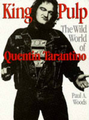King Pulp: Wild World of Quentin Tarantino