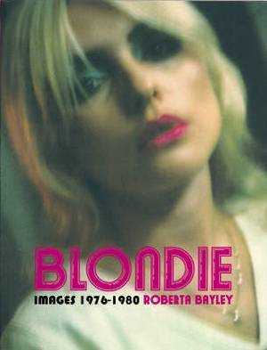Blondie: The Early Years 1976 - 1980