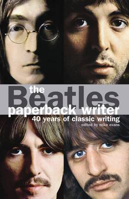 Beatles: 40 Years of Classic Writing