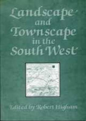 Landscape And Townscape In The South West