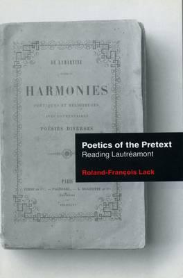 Poetics Of The Pretext: Reading Lautreamont