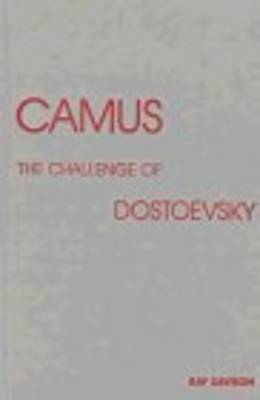 Camus: The Challenge of Dostoevsky