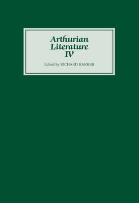 Arthurian Literature: v. 4