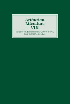Arthurian Literature: v. 8