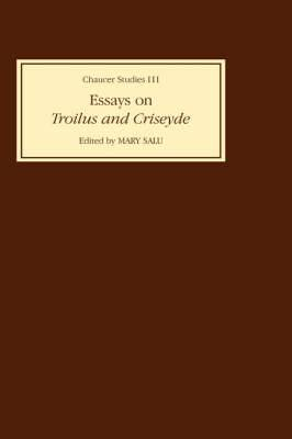 Essays on  Troilus and Criseyde