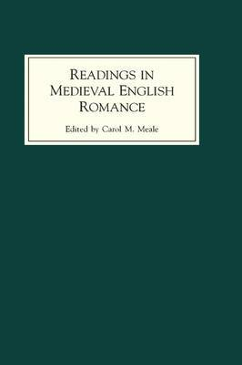 Readings in Medieval English Romance