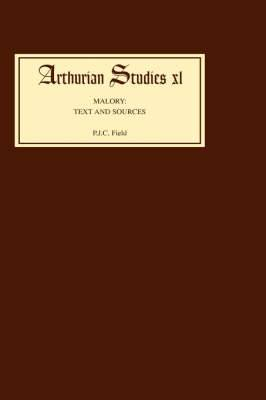 Malory: Texts and Sources